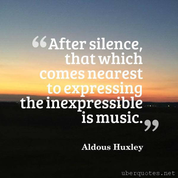 Music quotes by Aldous Huxley, Book quotes by Aldous Huxley, UberQuotes