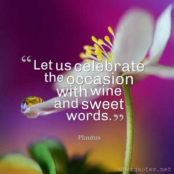 Birthday quotes by Plautus, UberQuotes