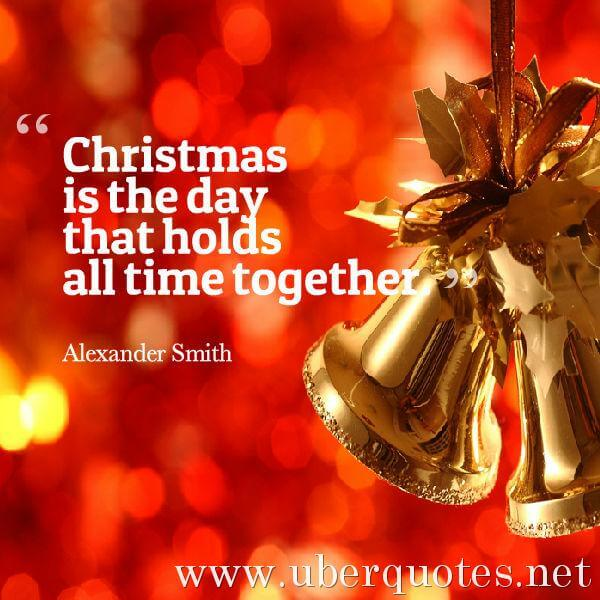 Christmas quotes by Alexander Smith, Time quotes by Alexander Smith, UberQuotes