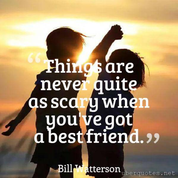Friendship quotes by Bill Watterson, Best quotes by Bill Watterson, UberQuotes