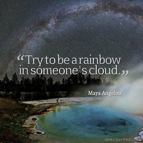 Inspirational quotes by Maya Angelou, Book quotes by Maya Angelou, UberQuotes