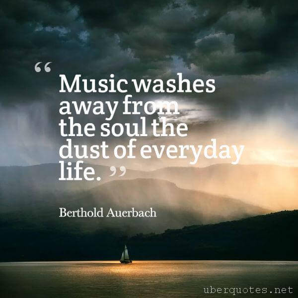 Life quotes by Berthold Auerbach, Music quotes by Berthold Auerbach, UberQuotes