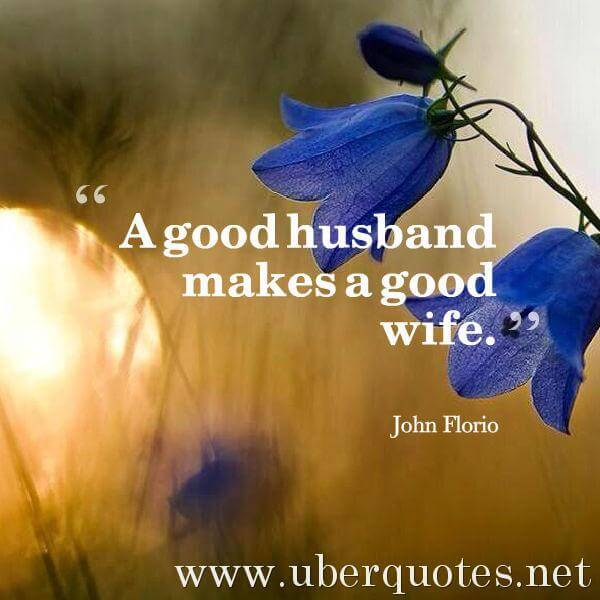 Marriage quotes by John Florio, Good quotes by John Florio, UberQuotes