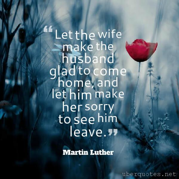 Marriage quotes by Martin Luther, Home quotes by Martin Luther, UberQuotes