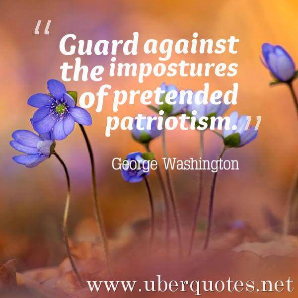 Memorial Day quotes by George Washington, Patriotism quotes by George Washington, UberQuotes
