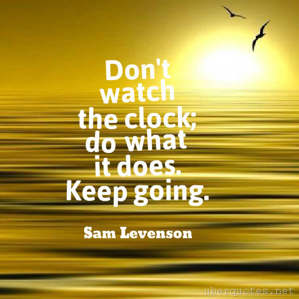 Motivational quotes by Sam Levenson, UberQuotes