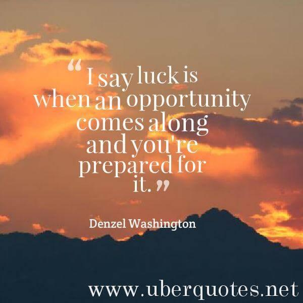 Saint Patrick's Day quotes by Denzel Washington, UberQuotes