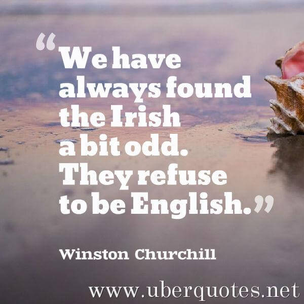 Saint Patrick's Day quotes by Winston Churchill, UberQuotes