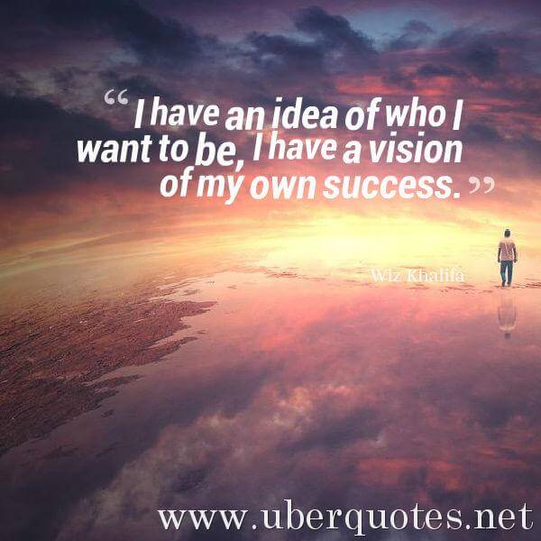 Success quotes by Wiz Khalifa, UberQuotes